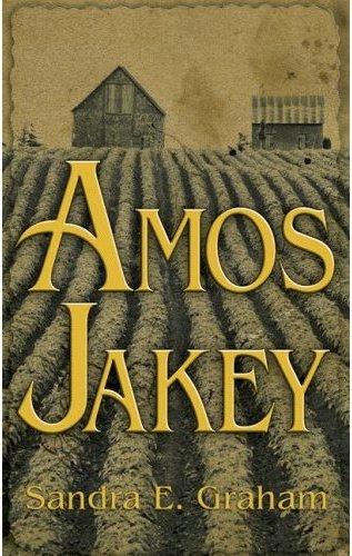 Amos Jakey by Sandra E. Graham